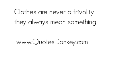 Frivolity quote #1