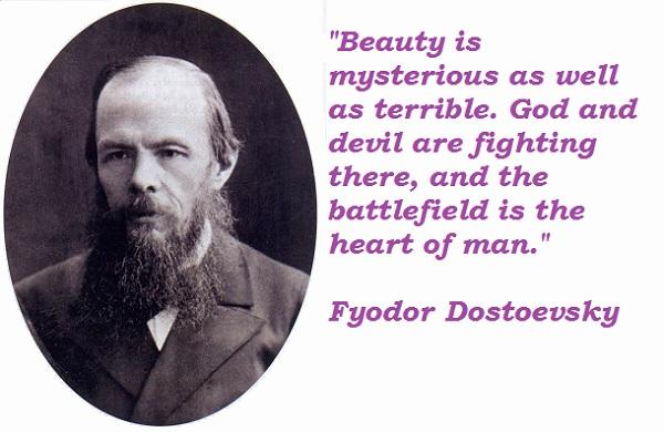 Fyodor Dostoevsky's quote #6