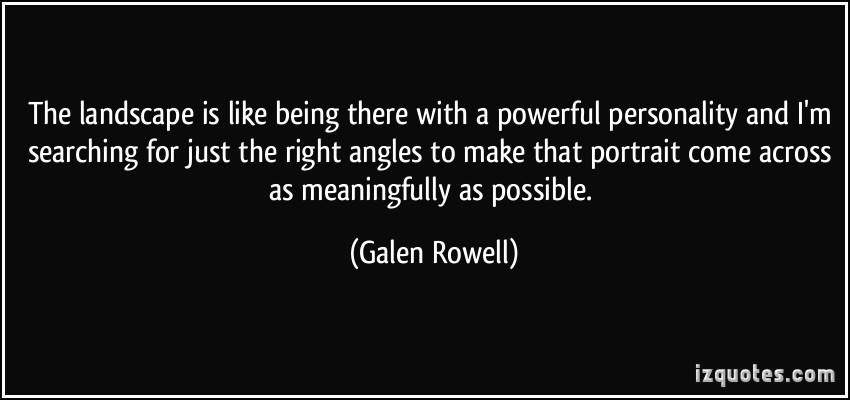 Galen Rowell's quote #1
