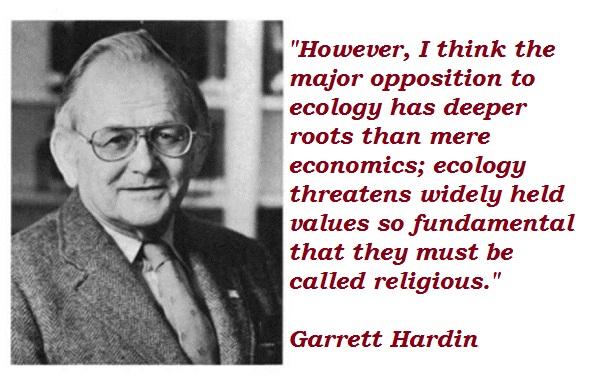 Garrett Hardin's quote #5