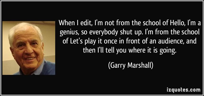 Garry Marshall's quote #2