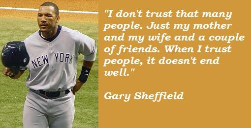 Gary Sheffield's quote #2