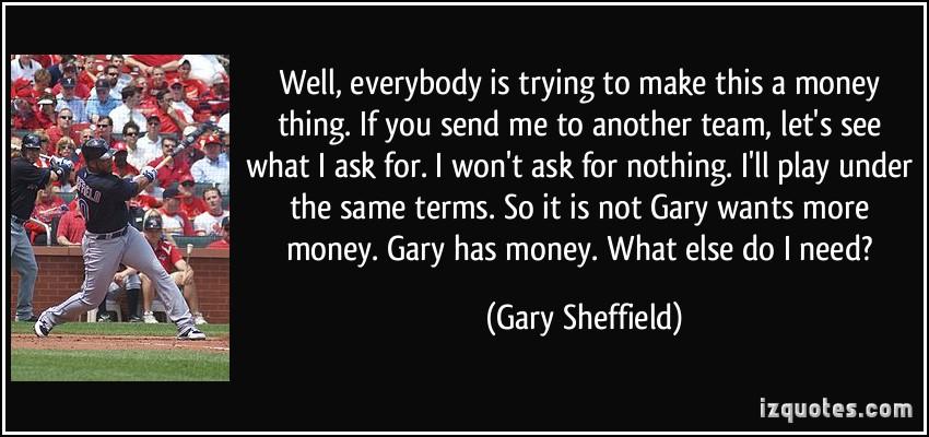 Gary Sheffield's quote #4