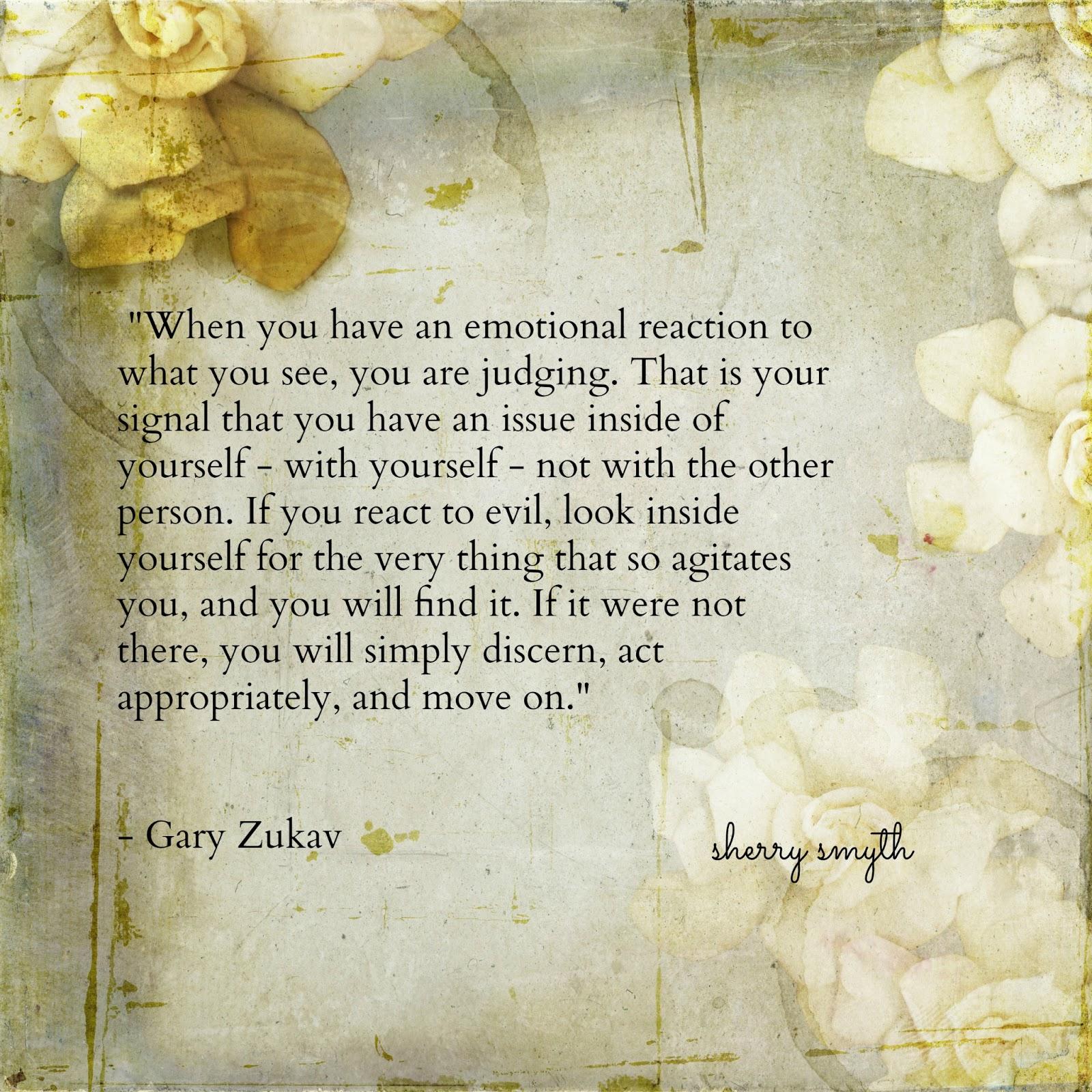 Gary Zukav's quote #4