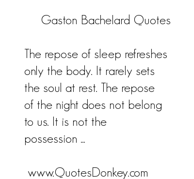 Gaston Bachelard's quote #4