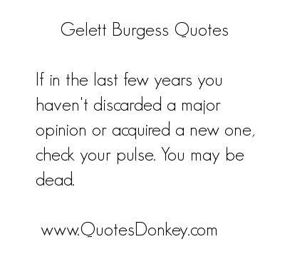 Gelett Burgess's quote