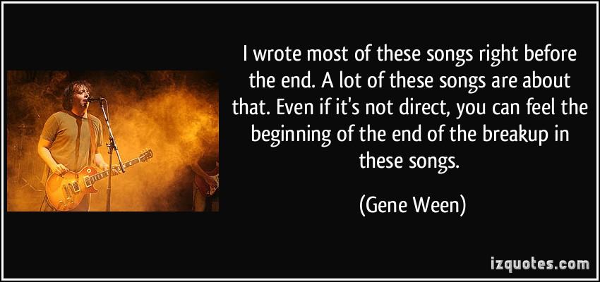 Gene Ween's quote