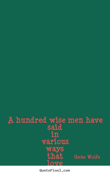 Gene Wolfe's quote #5
