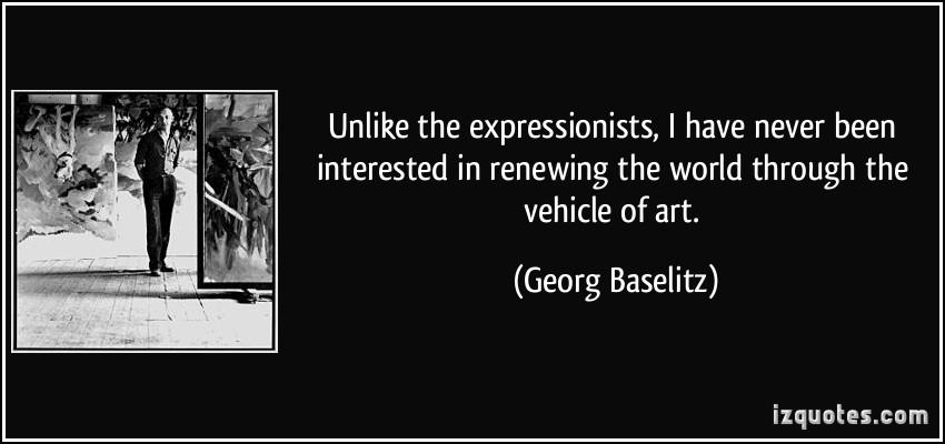 Georg Baselitz's quote #2