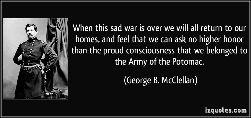George B. McClellan's quote