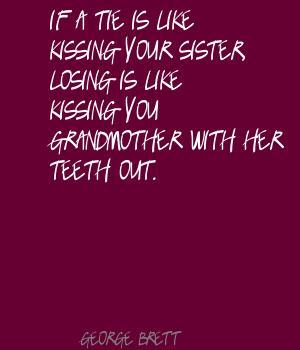 George Brett's quote #3