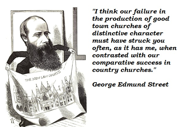 George Edmund Street's quote #2