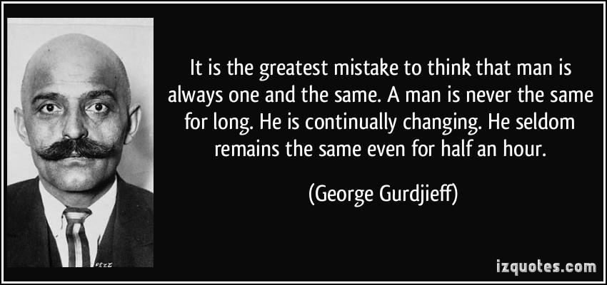 George Gurdjieff's quote #7