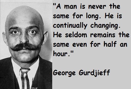 George Gurdjieff's quote #8