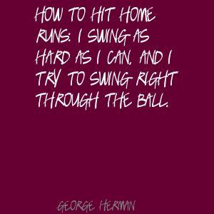 George Herman's quote #1