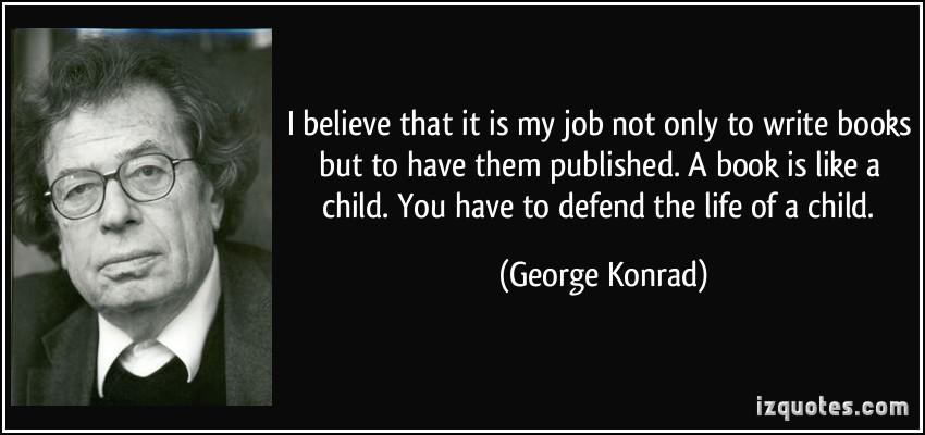 George Konrad's quote #1