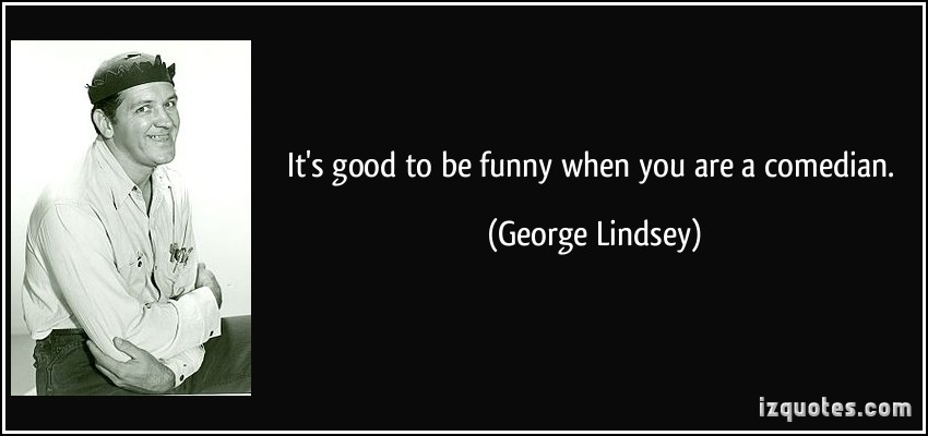 George Lindsey's quote #2