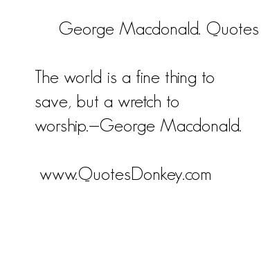 George MacDonald's quote #4