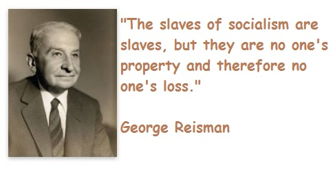 George Reisman's quote