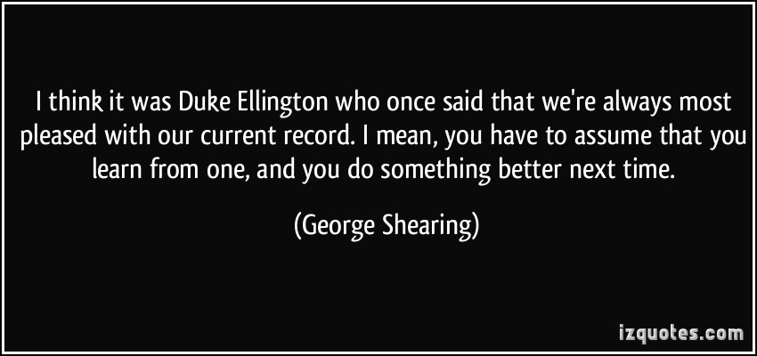 George Shearing's quote #4