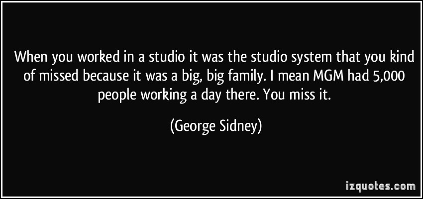 George Sidney's quote #2
