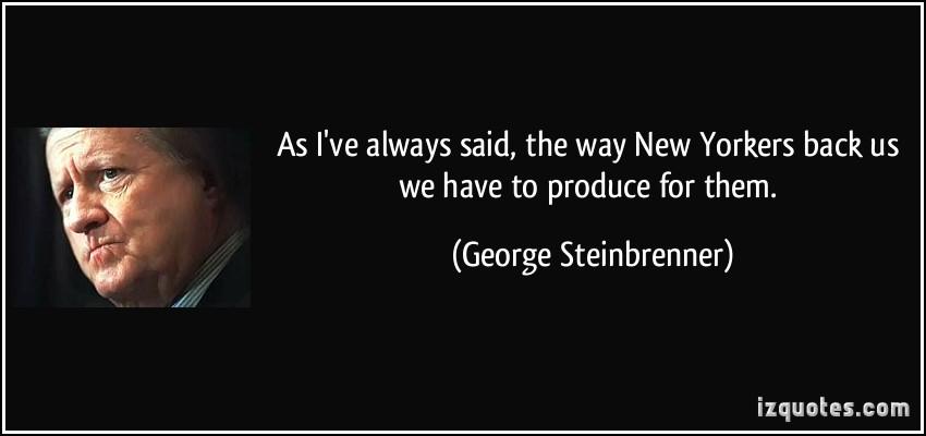 George Steinbrenner's quote #5
