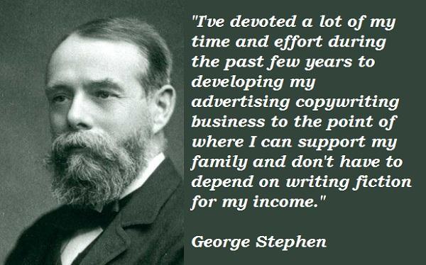 George Stephen's quote #3