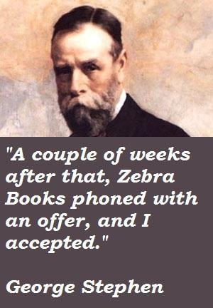 George Stephen's quote #4