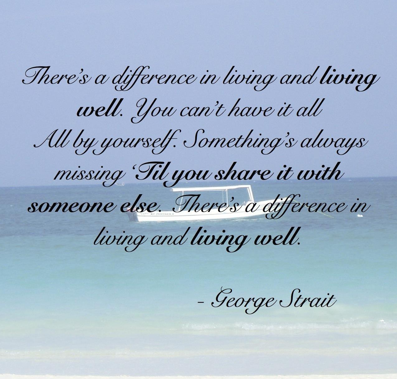 George Strait's quote #1