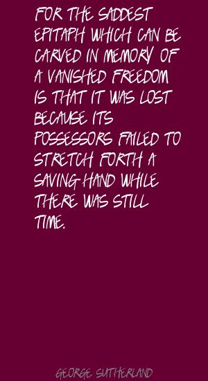 George Sutherland's quote #4