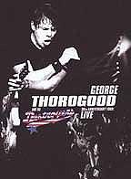 George Thorogood's quote #4