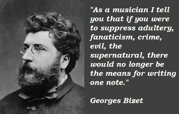 Georges Bizet's quote #3