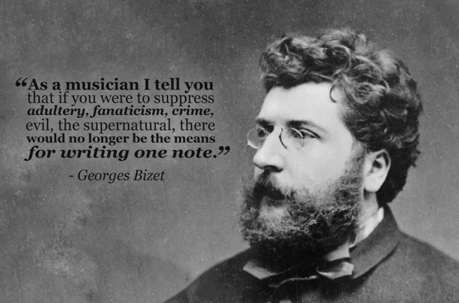 Georges Bizet's quote #6