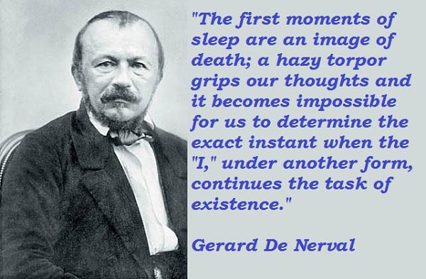 Gerard De Nerval's quote #3
