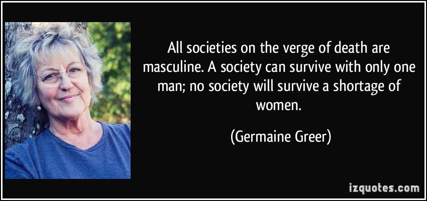 Germaine Greer's quote #4