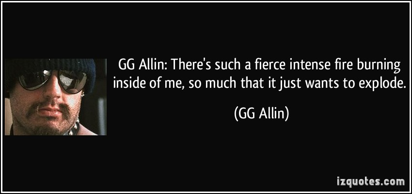 GG Allin's quote #5