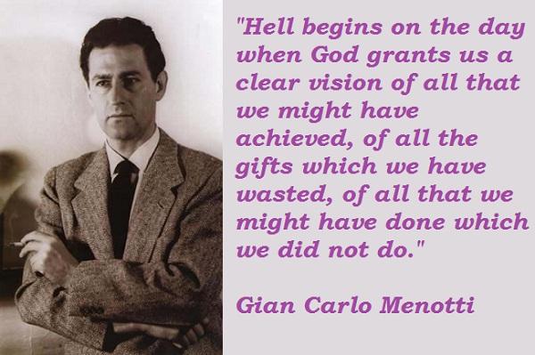 Gian Carlo Menotti's quote #2