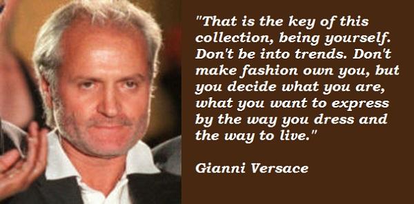 Gianni Versace's quote #8