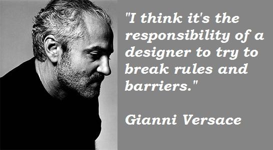 Gianni Versace's quote #4