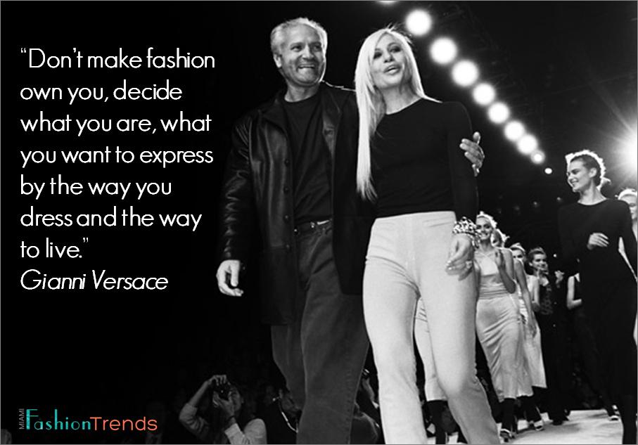 Gianni Versace's quote