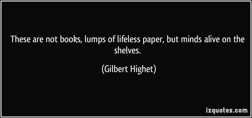 Gilbert Highet's quote #4