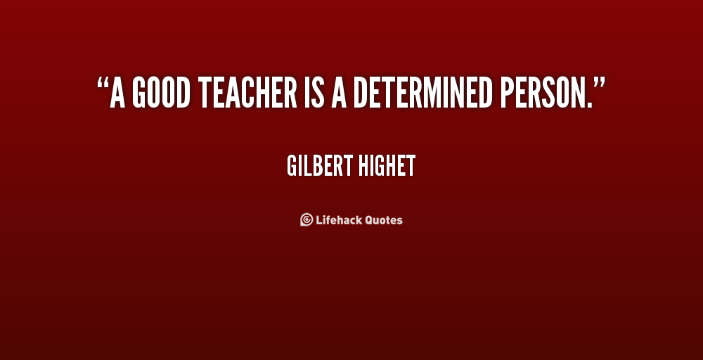 Gilbert Highet's quote #2