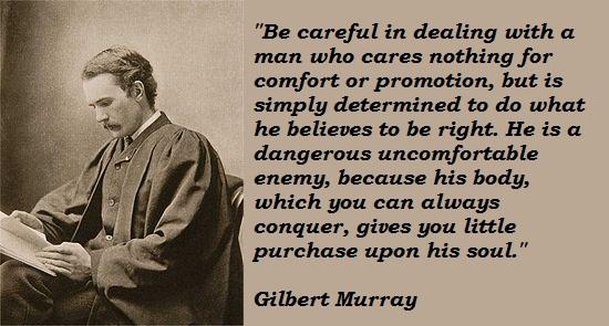 Gilbert Murray's quote