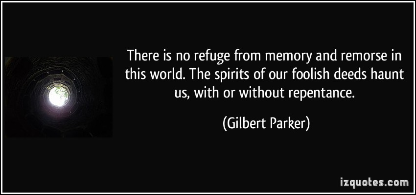 Gilbert Parker's quote #5