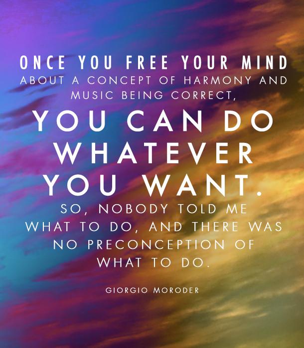 Giorgio Moroder's quote #8