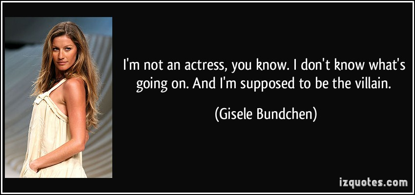 Gisele Bundchen's quote #1