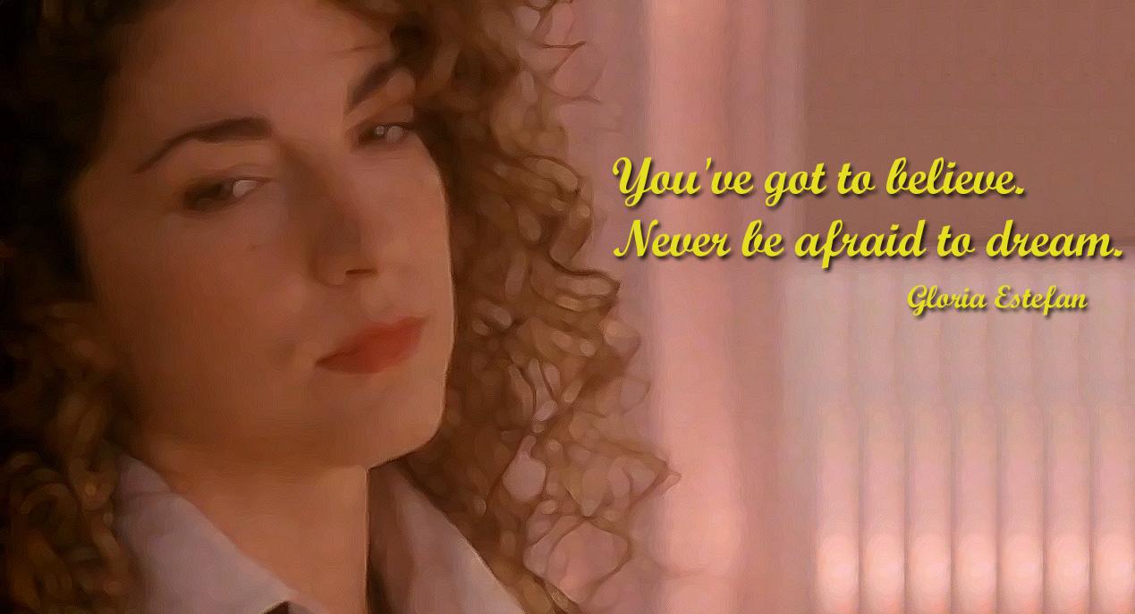 Gloria Estefan's quote #1