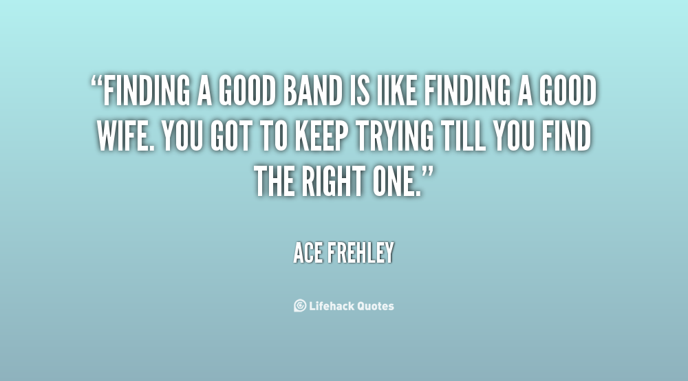 Famous bands quotes