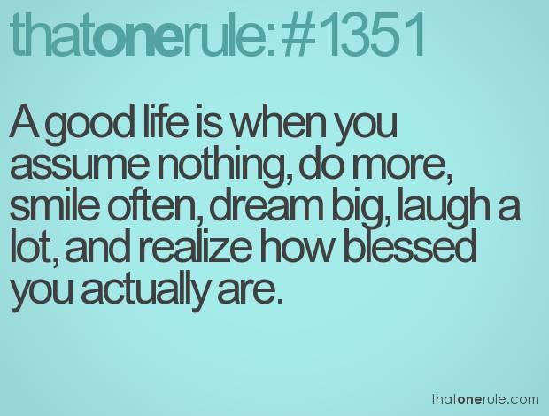 Good Life Quote #7.