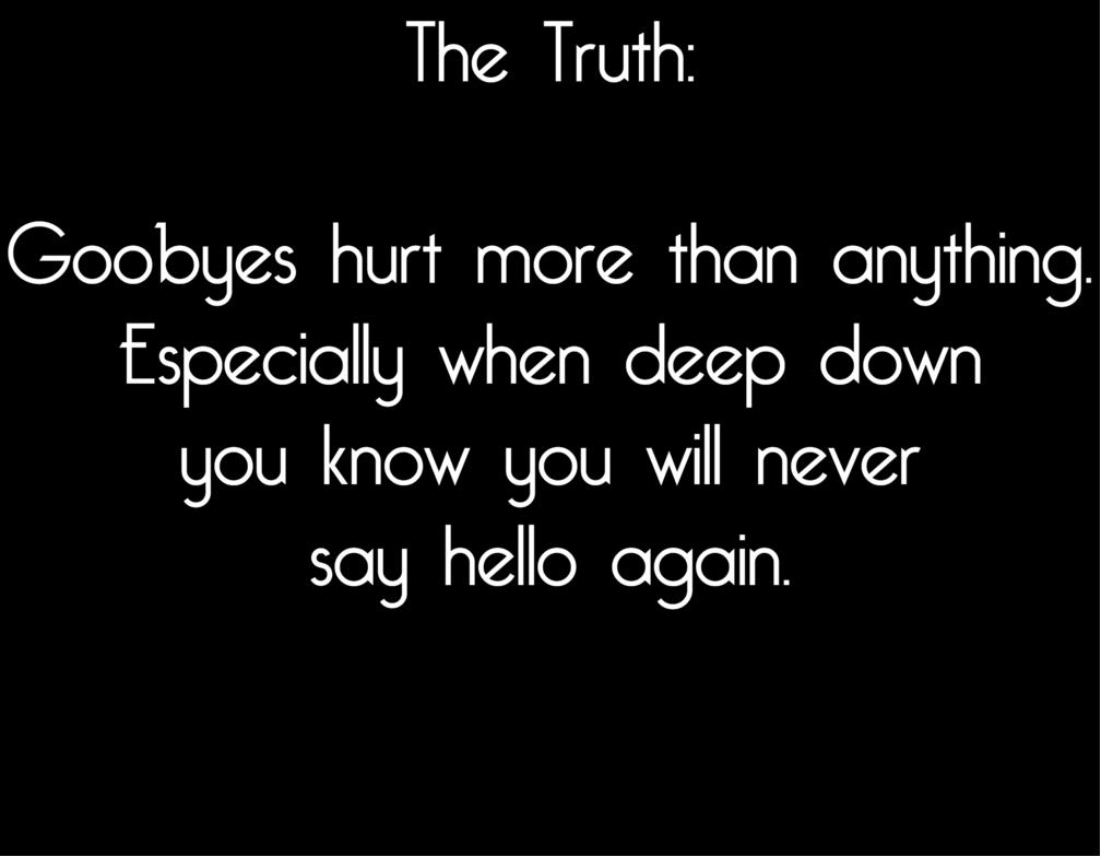 Goodbye quote #6